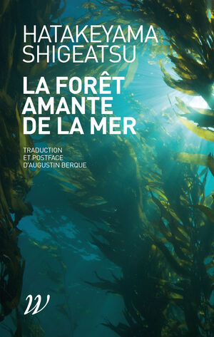 La Forêt amante de la mer