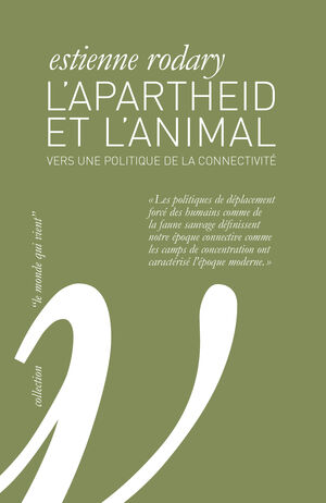 L'Apartheid et l'animal
