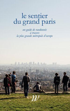 Le Sentier duGrand Paris