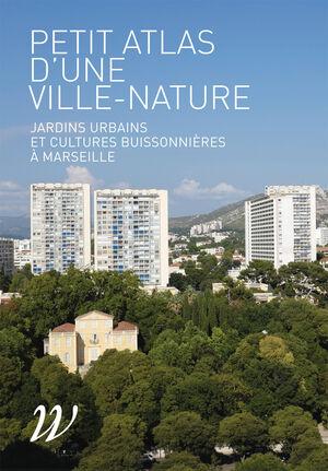 Petit atlas d'une ville-nature